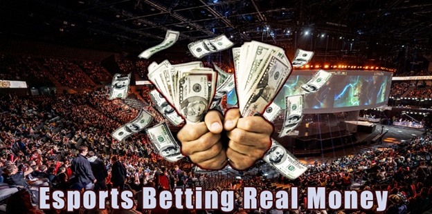Esports Betting Real Money
