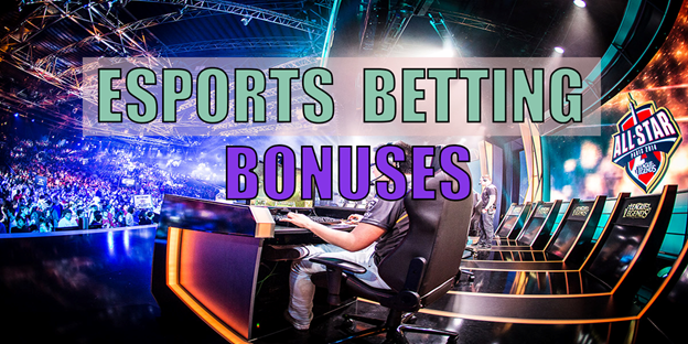 esports betting bonuses